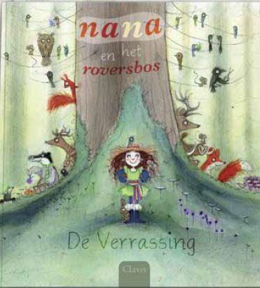 Nana en het Roversbos; De verrassing Boek omslag