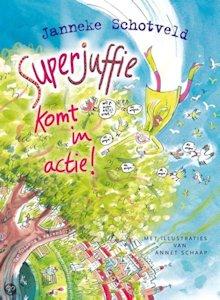 Superjuffie komt in actie Book Cover