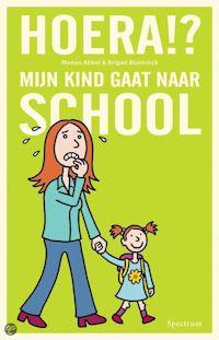 Hoera!? Mijn kind gaat naar school Boek omslag