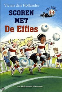 Scoren met De Effies Book Cover