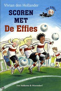 Scoren met De Effies Boek omslag