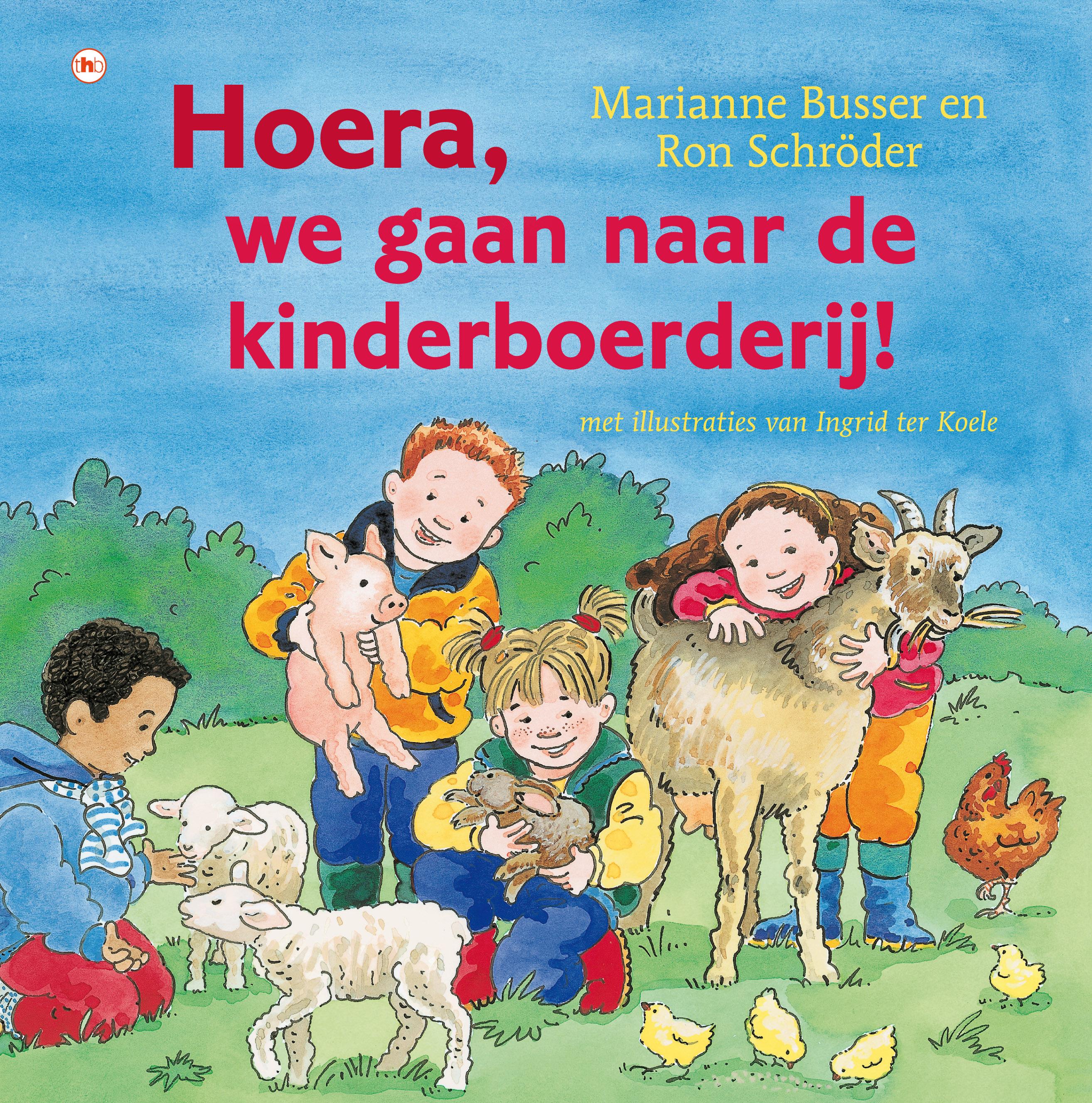 Hoera, we gaan naar de kinderboerderij! Boek omslag
