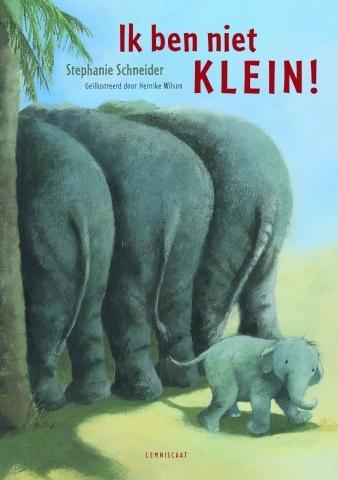 Ik ben niet KLEIN! Book Cover