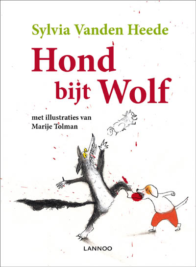 Hond bijt Wolf Book Cover