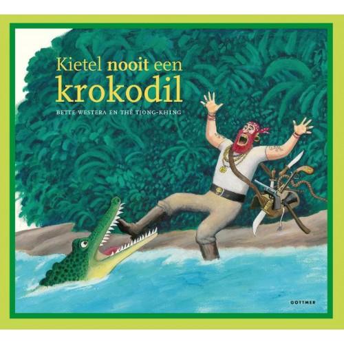 Kietel nooit een krokodil Book Cover