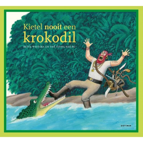 Kietel nooit een krokodil Boek omslag
