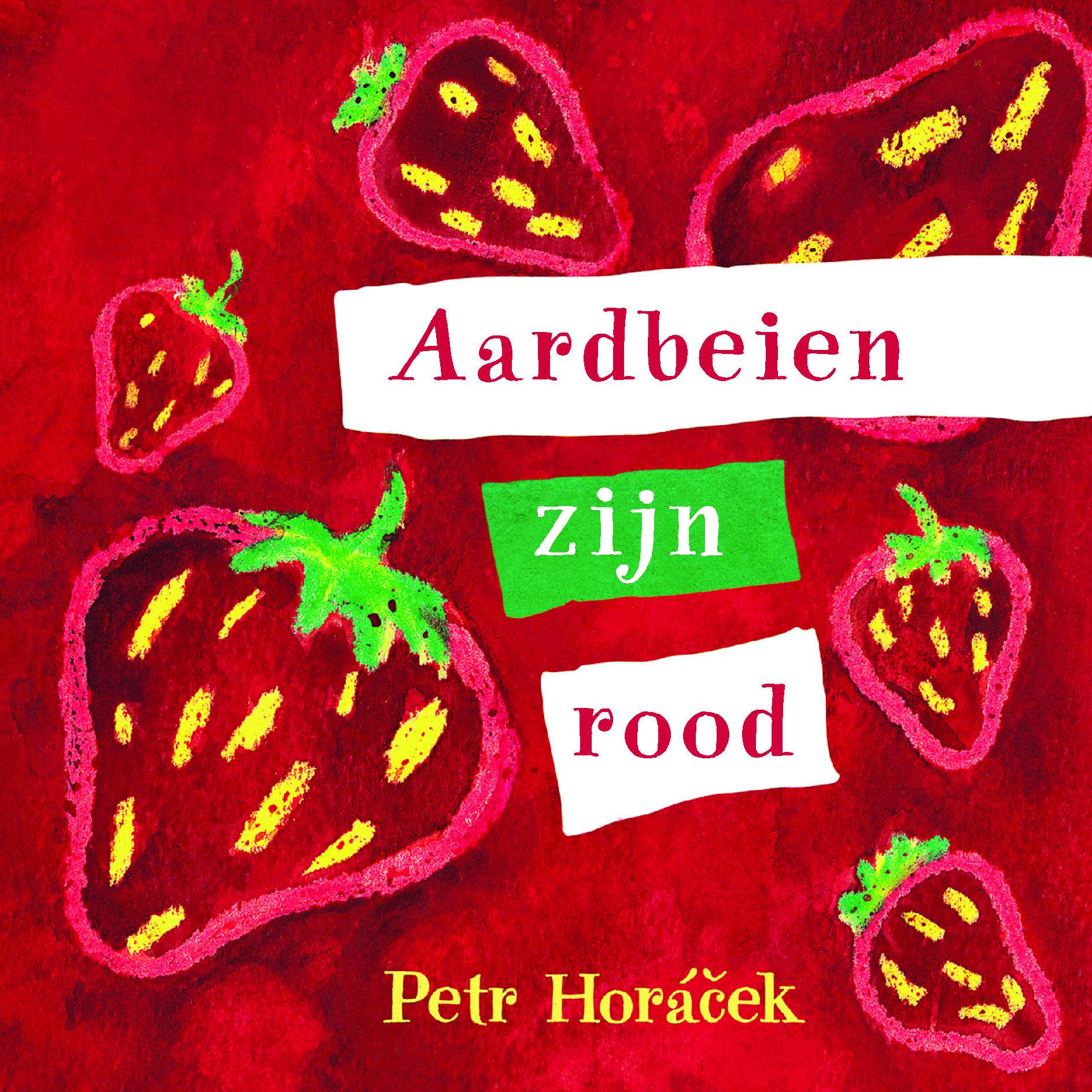 Aardbeien zijn rood Boek omslag