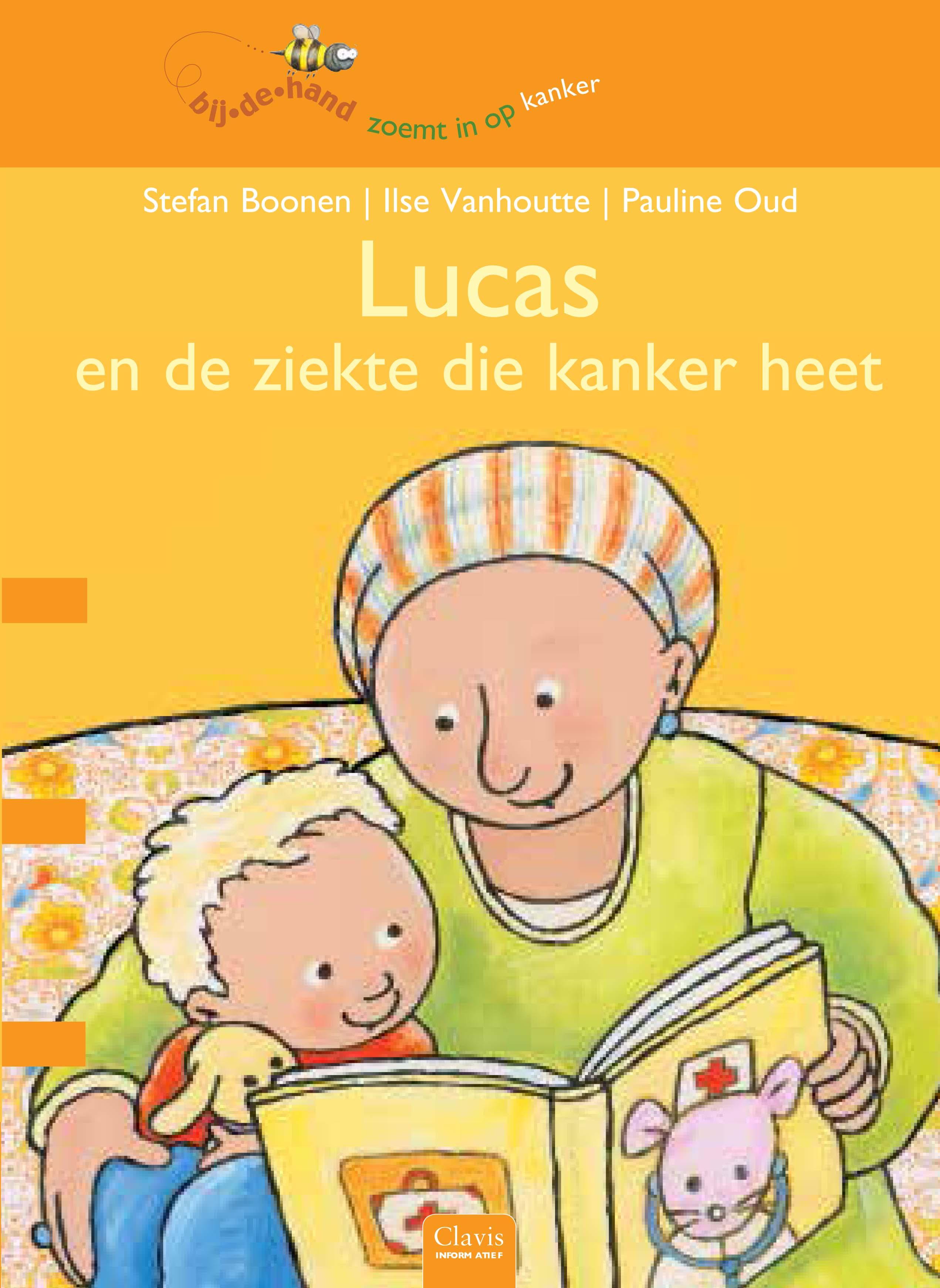 Lucas en de ziekte die kanker heet Boek omslag