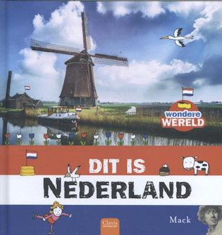 Wondere wereld, dit is Nederland Boek omslag