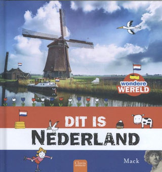 Wondere wereld, dit is Nederland Book Cover