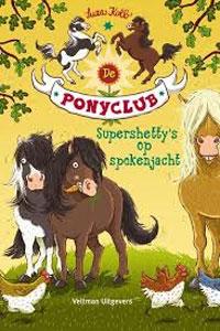 Ponyclub, supershetty's op spokenjacht, de Boek omslag