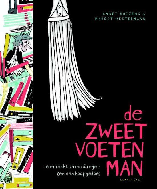 Zweetvoetenman over rechtzaken & regels (en een hoop gedoe), de Book Cover
