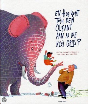 En hoe komt toch een olifant aan al die kilo's grijs Boek omslag